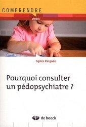 Dernières parutions dans , Pourquoi consulter un pédopsychiatre ?