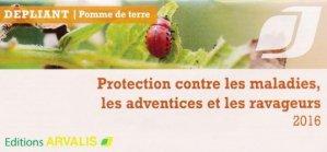Pomme de terre : Protection contre les maladies, les adventices et les ravageurs 2016