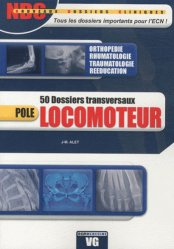 Souvent acheté avec Pédiatrie, le Pôle Locomoteur : 50 dossiers transversaux