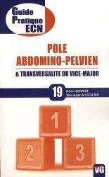 Souvent acheté avec Réflexes et astuces aux ECN, le Pole abdomino-pelvien & transversalité du vice-major