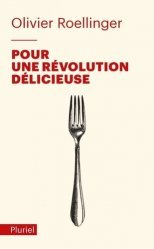 Dernières parutions sur Essais et témoignages, Pour une révolution délicieuse