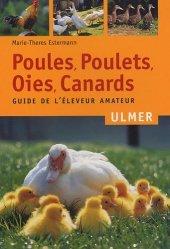 Souvent acheté avec Aménager un jardin pour les oiseaux, le Poules, poulets, oies, canards