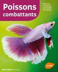 Dernières parutions dans Mini-maxi, poissons combattants
