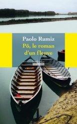 Dernières parutions dans Étonnants voyageurs, Pô, le roman d'un fleuve