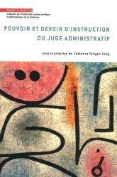 Dernières parutions dans Institut des sciences juridique et philosophique de la Sorbonne, Pouvoir et devoir d'instruction du juge administratif