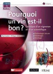 Dernières parutions dans Vigne & vin, Pourquoi un vin est-il bon ?