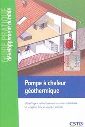 Dernières parutions dans Guide pratique développement durable, Pompe à chaleur géothermique