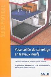 Dernières parutions dans Guide pratique, Pose collée de carrelage en travaux neufs