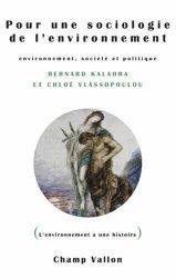 Dernières parutions dans L'environnement a une histoire, Pour une sociologie de l'environnement
