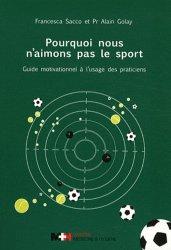 Souvent acheté avec Les bases de la physiologie du sport : 64 concepts clés, le Pourquoi nous n'aimons pas le sport