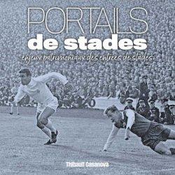 Dernières parutions sur Histoire de l'architecture, Portails de stades