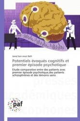 Dernières parutions sur Schizophrénie, Potentiels évoqués cognitifs et premier épisode psychotique