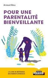 Dernières parutions sur Questions d'éducation, Pour une parentalité bienveillante. Apprendre aux parents à trouver les solutions par eux-mêmes grâce à la bienveillance