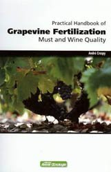 Dernières parutions dans avenir oenologie, Practical handbook of Grapevine Fertilization, Must and Wine Quality