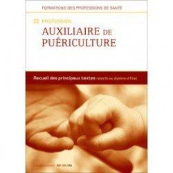 Dernières parutions dans Recueil de textes, Profession Auxiliaire de puériculture