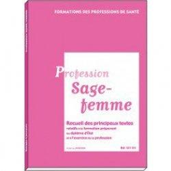 Dernières parutions dans Recueil de textes, Profession Sage-femme