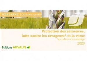 Dernières parutions sur Céréales et légumineuses, Protection des semences, lutte contre les ravageurs et la verse 2020