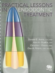 Dernières parutions sur Endodontie, Practical Lessons in Endodontic Treatment