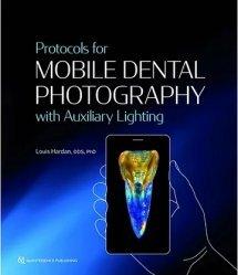 Dernières parutions sur Imagerie dentaire, Protocols for Mobile Dental Photography