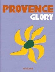 Dernières parutions sur Architecture en France et en région, Provence Glory