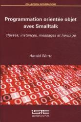 Dernières parutions dans Informatique, Programmation orientée objet avec Smalltalk