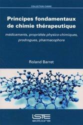 Souvent acheté avec Pharmacotechnie industrielle, le Principes fondamentaux de chimie thérapeutique