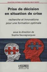 Dernières parutions sur Rédaction médicale - Recherche, Prise de décision en situation de crise