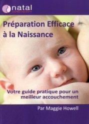 Souvent acheté avec Préparer son accouchement avec la sophrologie, le Préparation efficace à la naissance