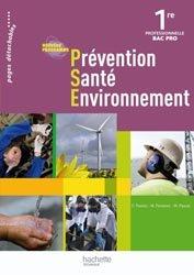 Dernières parutions dans Prévention, Santé, Environnement Bac Professionnel, Prévention Santé Environnement 1re Bac Pro - Livre élève - Ed.2010