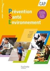 Dernières parutions dans Prévention Santé Environnement CAP, Prévention Santé Environnement CAP - Livre élève - Ed. 2012