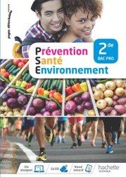 Dernières parutions sur CAP et Bac PSE, Prévention Santé Environnement 2de Bac Pro - Livre élève - Éd. 2018