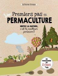 Souvent acheté avec Les secrets de l'électroculture, le Premiers pas en permaculture