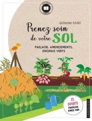 Dernières parutions dans Petit carnet jardin, Prenez soin de votre sol