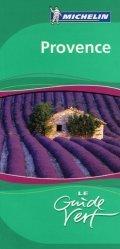 Dernières parutions dans Le Guide Vert, Provence