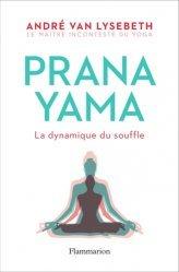 Dernières parutions dans Bien-être, Pranayama