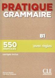 Dernières parutions sur Français Langue Étrangère (FLE), Pratique grammaire B1