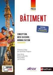 Dernières parutions sur Bâtiment, Précis de bâtiment - Conception, mise en oeuvre, normalisation (Afnor-Nathan) Elève - 2020