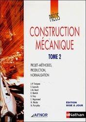 Souvent acheté avec Précis de matières plastiques, le Précis de construction mécanique - Tome 2