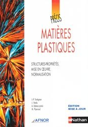 Nouvelle édition Précis de matières plastiques