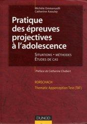 Dernières parutions dans Les outils du psychologue, Pratique des épreuves projectives à l'adolescence