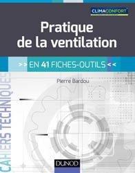 Dernières parutions dans Cahiers Techniques, Pratique de la ventilation en 41 fiches-outils