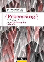 Dernières parutions dans Tous makers !, Processing