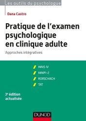 Dernières parutions dans Les outils du psychologue, Pratique de l'examen psychologique en clinique adulte