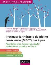 Dernières parutions dans Les ateliers du praticien, Pratiquer la thérapie de la pleine conscience (MBCT) pas à pas