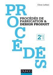 Dernières parutions sur Design - Mobilier, Procédés de fabrication et design produit