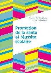Dernières parutions sur Psychologie sociale, Promotion de la santé et réussite scolaire