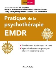 Dernières parutions sur EMDR, Pratique de la psychothérapie EMDR