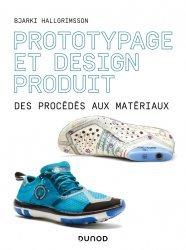 Dernières parutions sur Design - Mobilier, Prototypage et design produit - Des procédés aux matériaux