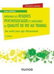 Dernières parutions sur Psychologie des organisations, Prévenir les risques psychosociaux et améliorer la qualité de vie au travail