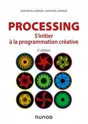 Dernières parutions dans Hors collection, Processing - 2e éd.